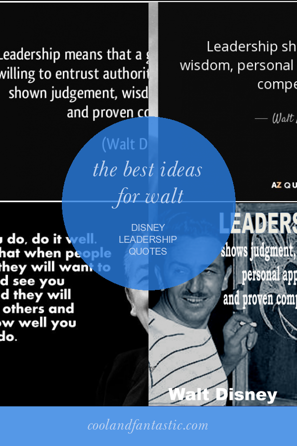 The Best Ideas for Walt Disney Leadership Quotes - Home ...